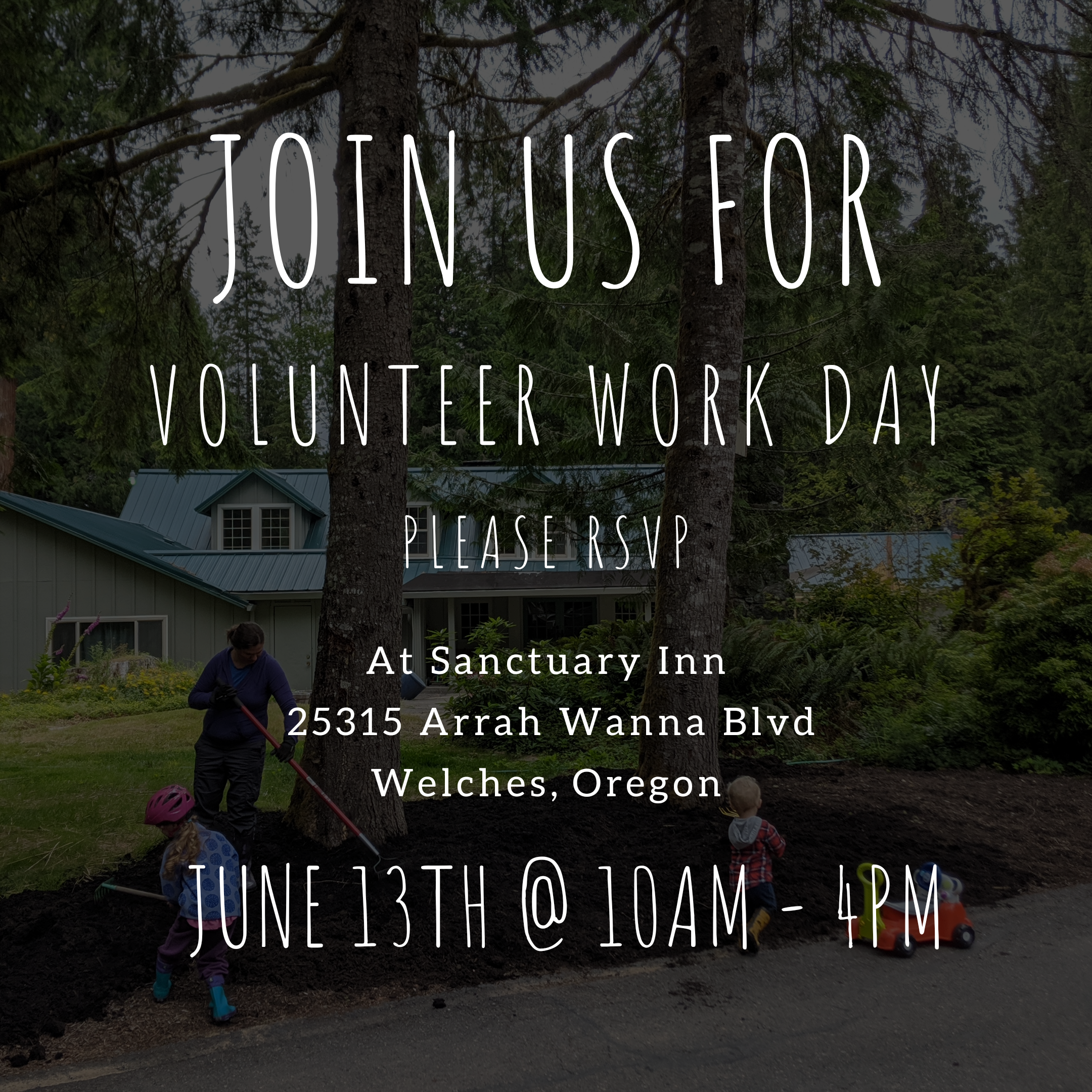 Join Us For : Volunteer Work Day - June 13th @ 10AM - 4PM